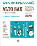Basic Training Book 1: Alto Sax