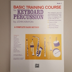 Basic Training Course Book 2: Keyboard Percussion