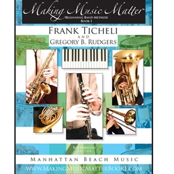 Making Music Matter, Beginning Band Method Book 1: Clarinet